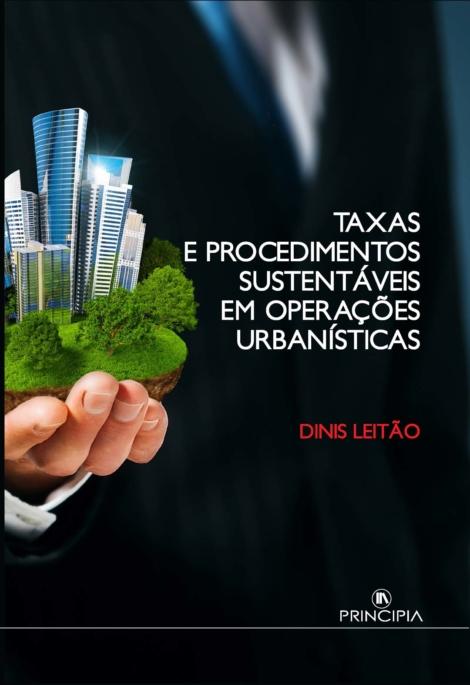 Taxas e Procedimentos Sustentáveis em Operações Urbanísticas