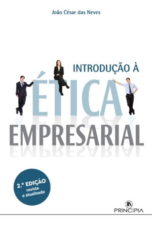 Introdução Á Ética Empresarial - 2ª Ed.