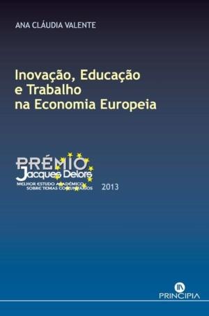 Inovação, Educação e Trabalho na Economia Europeia