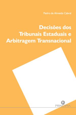 Decisões dos Tribunais Estaduais e Arbitragem Transnacional