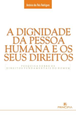 A Dignidade da Pessoa Humana