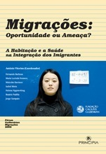 Migrações: Oportunidade ou Ameaça?