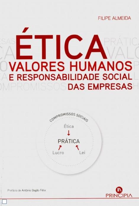 Ética, Valores Humanos e Responsabilidade Social das Empresas