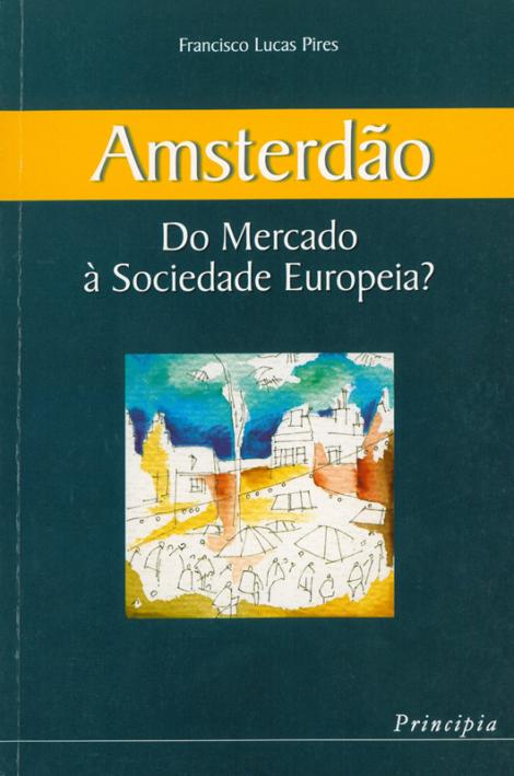 Amsterdão - Do Mercado à Sociedade Europeia? - OUTLET