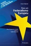Para um Federalismo Europeu