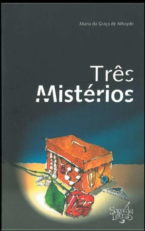 Três Mistérios - OUTLET