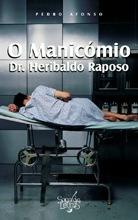 O Manicómio Doutor Heribaldo Raposo