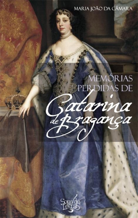 Memórias Perdidas de Catarina de Bragança