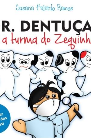 Dr. Dentuças e a Turma do Zéquinha - OUTLET