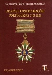 Ordens e Condecorações Portuguesas 1793-1824