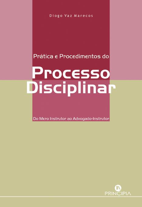 Prática e Procedimentos do Processo Disciplinar