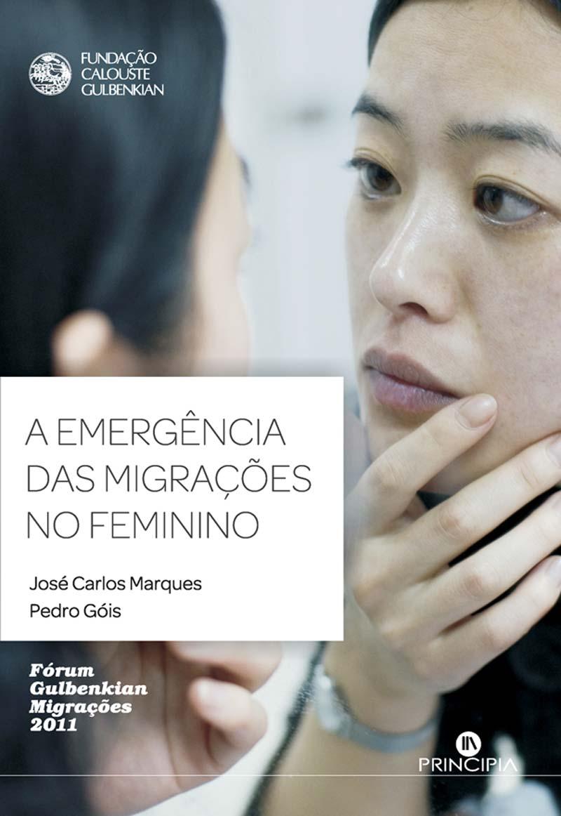 A Emergência das Migrações no Feminino