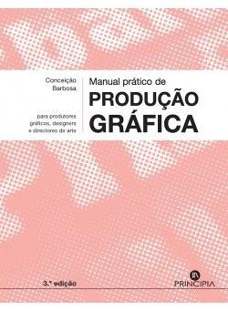 Manual de Produção Gráfica - 3ª ed. - OUTLET