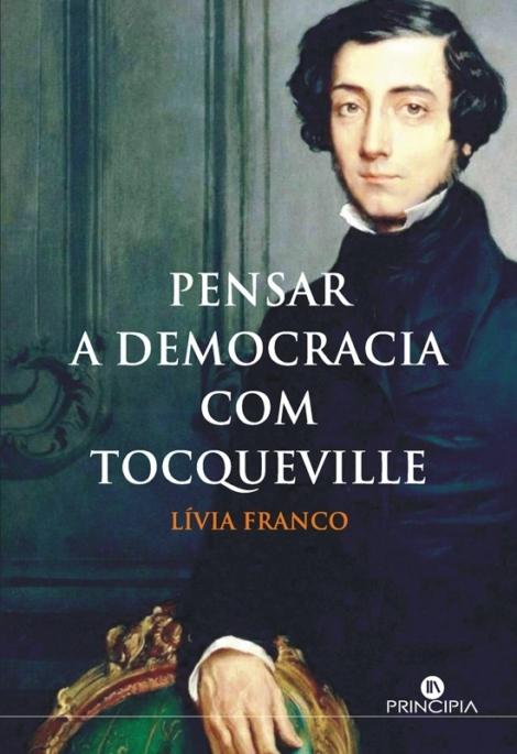 Pensar a Democracia com Tocqueville - OUTLET