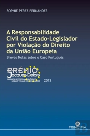 A Responsabilidade Civil do Estado Legislador