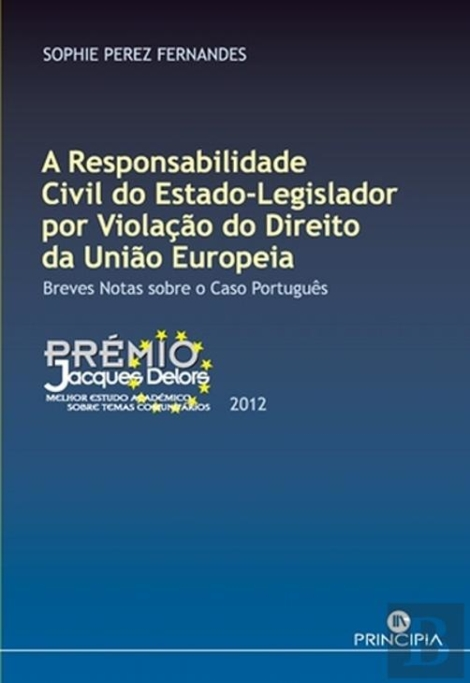 A Responsabilidade Civil do Estado Legislador - OUTLET