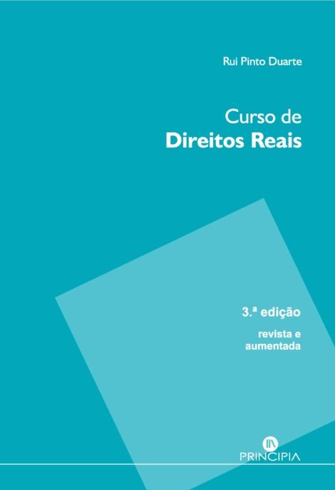 Curso de Direitos Reais - 3ª ed.