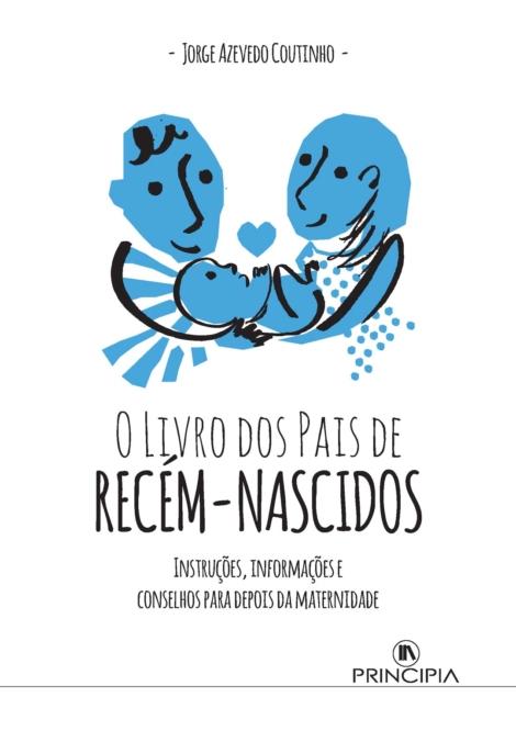 O Livro dos Pais de Recém-Nascidos - OUTLET