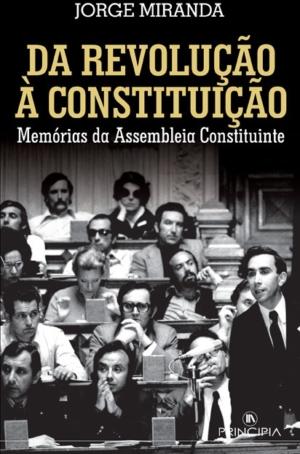 Da Revolução à Constituição
