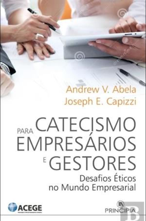 O Catecismo para Empresários e Gestores