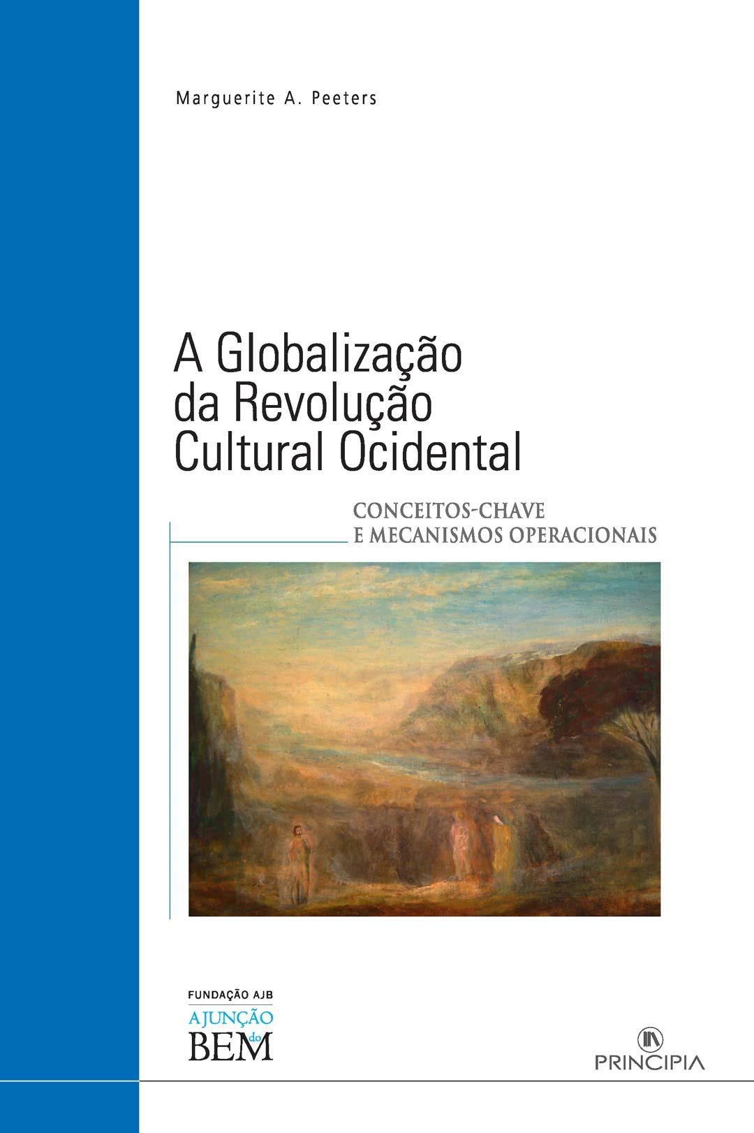 A Globalização da Revolução Cultural no Ocidente