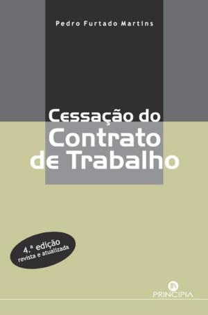 Cessação do Contrato de Trabalho- 4ª Ed. - OUTLET