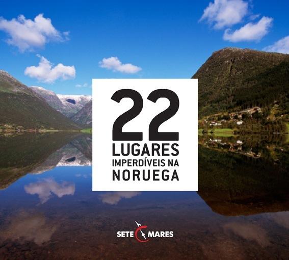 22 Lugares Imperdíveis na Noruega