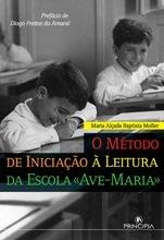 O Método de Iniciação à Leitura Escola Avé Maria - OUTLET