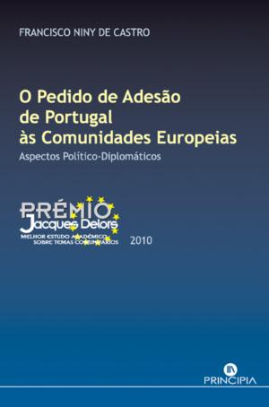 O Pedido de Adesão de Portugal às Comunidades Europeias