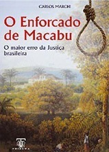 O Enforcado de Macabu