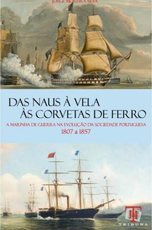 Das Naus à Vela às Corvetas de Ferro