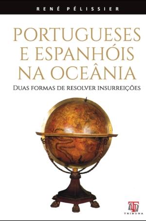 Portugueses e Espanhóis na Oceânia